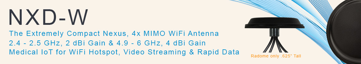 NXD-W WiFi Antenna MIMO Medical  IoT